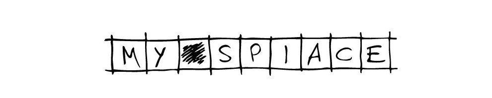 MY SPIACE